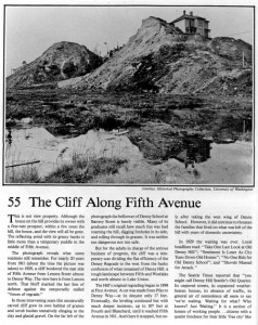 "Page one of two pages on the general subject of what the title names 'The Cliff Along Fifth Avenue.""  This appears first in Pacific long ago. Here it has been scanned from Seattle Now and Then (Vol.1), which was first published in 1984.  You can find the entire book scanned and searable on this blog under the button ""History Books."""