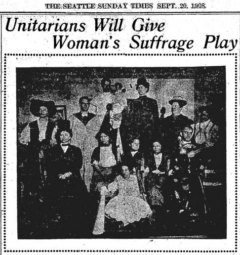 The Sept. 20, 1908 Seattle Times caption for this reads in part, 'Looking forward forty years, the play 'Seattle in 1940,' to be given by the Unitarian Assembly Hall, corner of Boylston Avenue and olive Street will be woman's suffrage play in which women will occupy positions of trust and importance in business and men fill domestic positions.  The play was written by Sarah Pratt Carr, a local author, who is giving her time to the rehearsal and staging of the play.  The parts are taken by persons the author had in mind when she wrote the comedy.  The special music was composed by Clara Carr Moore.  The proceeds of the play will be used to removed the indebtedness against the new Unitarian Church organ.