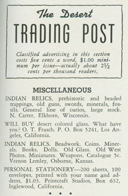 "The Desert Magazine of February 1941 reveals that years after leaving his real photo postcard business in Seattle Otto Fransch was still busy dealing, only now ""desert colored glass"" out of Los Angeles.  (Note the third miscellaneous down.)"