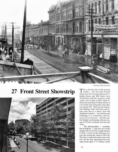 The first of two pages for the 27th feature included in the book Seattle Now and Then Volume Three. To read the second page find the history books bug on the front page of this blog and call it forth. For this look along the Front Street show strip the photographer took a balcony near Columbia Street. (Courtesy, Kurt Jackson)
