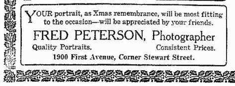 A November 1916 advertisement for photographer Fred Peterson run in The Seattle Times. This Peterson is working near the Pike Street Market. Perhaps he moved his commercial studio from Ballard.
